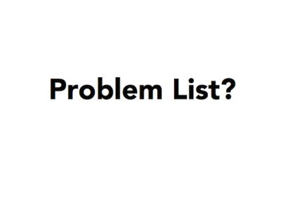 Problem List?